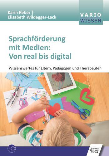"""Buchtitelbild """"Sprachförderung mit Medien: Von real bis digital."""""""